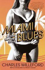 Miami Blues : Vintage Crime/Black Lizard - Charles Ray Willeford