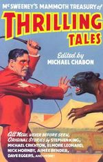 Mcsweeney's Mammoth Treasury of Thrilling Tales - Michael Chabon