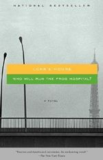 Who Will Run the Frog Hospital : Vintage Contemporaries - Lorrie Moore