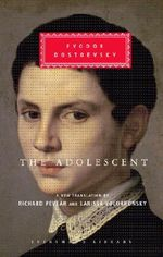 The Adolescent - Fyodor M. Dostoevsky
