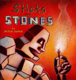 Sticks and Stones - Peter Kuper