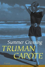 Summer Crossing - Truman Capote