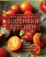 Sara Foster's Southern Kitchen - Sara Foster
