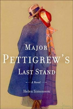 Major Pettigrew's Last Stand : A Novel - Helen Simonson