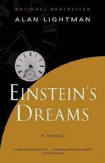 Einstein's Dreams : Vintage Contemporaries - Alan Lightman