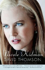 Nicole Kidman - David Thomson