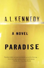 Paradise : Vintage Contemporaries (Paperback) - A L Kennedy