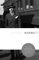 Vintage Hammett : Vintage Readers Ser. - Dashiell Hammett
