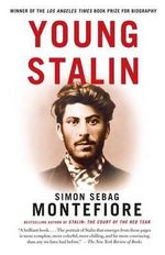 Young Stalin : Catherine the Great's Imperial Partner - Simon Sebag Montefiore