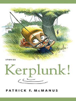 Kerplunk! : Stories - Patrick F. McManus