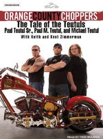 Orange County Choppers : The Tale of the Teutuls - Mikey Teutul