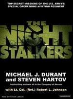 The Night Stalkers : Top Secret Missions of the U.S. Army's Special Operations Aviation Regiment - Michael J. Durant