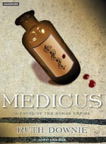 Medicus : A Novel - Ruth Downie