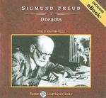 Dreams : Tantor Unabridged Classics - Sigmund Freud
