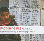 Factory Girls : From Village to City in a Changing China - Leslie T. Chang