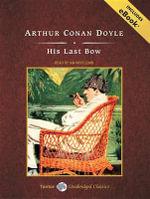 His Last Bow - Sir Arthur Conan Doyle