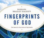 Fingerprints of God : The Search for the Science of Spirituality - Barbara Bradley Hagerty