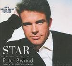 Star : How Warren Beatty Seduced America - Peter Biskind
