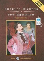 Great Expectations : Tantor Unabridged Classics - Charles Dickens