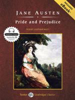 Pride and Prejudice : Unabridged Classics in Audio - Jane Austen