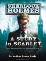 A Study in Scarlet : Sherlock Holmes - Sir Arthur Conan Doyle