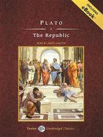 The Republic : Tantor Unabridged Classics - Plato