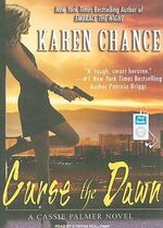 Curse the Dawn : Cassandra Palmer - Karen Chance