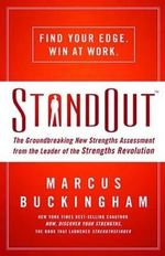 Standout : The Groundbreaking New Strengths Assessment from the Leader of the Strengths Revolution - Marcus Buckingham