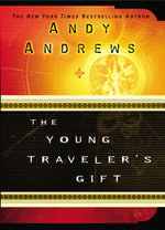 The Young Traveller's Gift : Seven Decisions That Determine Personal Success - A. Andrews