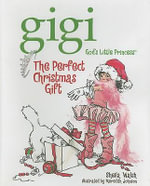 The Perfect Christmas Gift - Sheila Walsh