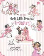 God's Little Princess Treasury : 4 Books in 1 - Sheila Walsh