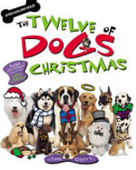 The Twelve Dogs of Christmas - With Audio CD - Emma Kragen