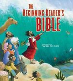 The Beginning Reader's Bible - Thomas Nelson