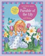 The Parable of the Lily - Liz Curtis Higgs