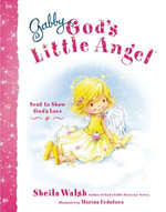 Gabby, God's Little Angel - Sheila Walsh