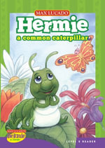 Hermie, a Common Caterpillar - Max Lucado