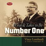 What It Takes to Be Number One - Vince Lombardi, Jr.