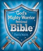 God's Mighty Warrior Devotional Bible - Sheila Walsh