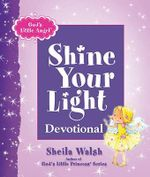 God's Little Angel : Shine Your Light Devotional - Sheila Walsh
