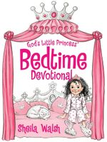 God's Little Princess Bedtime Devotional : God's Little Princess - Sheila Walsh