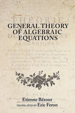 General Theory of Algebraic Equations - Etienne Bézout