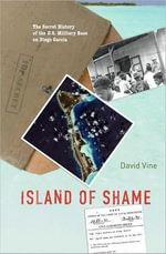 Island of Shame : The Secret History of the U.S. Military Base on Diego Garcia - David Vine