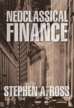 Neoclassical Finance - Stephen A. Ross