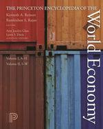The Princeton Encyclopedia of the World Economy. (Two volume set) : I-W
