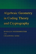 Algebraic Geometry in Coding Theory and Cryptography - Harald Niederreiter
