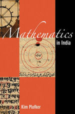 Mathematics in India - Kim Plofker