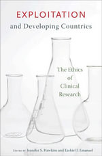 Exploitation and Developing Countries : The Ethics of Clinical Research