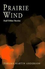 Prairie Wind - Thelma Martin Anderson