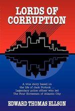Lords of Corruption - Edward Thomas Ellson