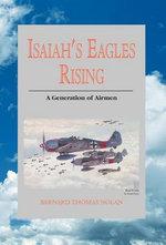Isaiah's Eagles Rising - Bernard Thomas Nolan
